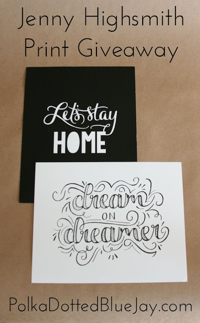 Jenny Highsmith Hand Lettering Print Giveaway