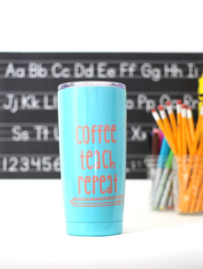 Coffee, Teach , Repeat Teacher Tumbler